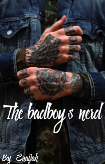 The Bad Boy's Nerd.
