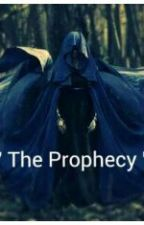 The Prophecy by The-halfblood