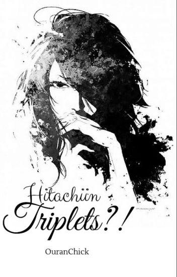 Hitachiian TRIPLETS?! [OHSHC]