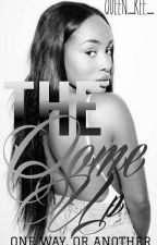 The Come Up by Queen_Ree_