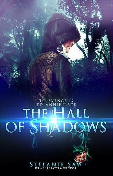 Hall of Shadows [The Celestial Chronicles #2] [ Wattys2016 ]