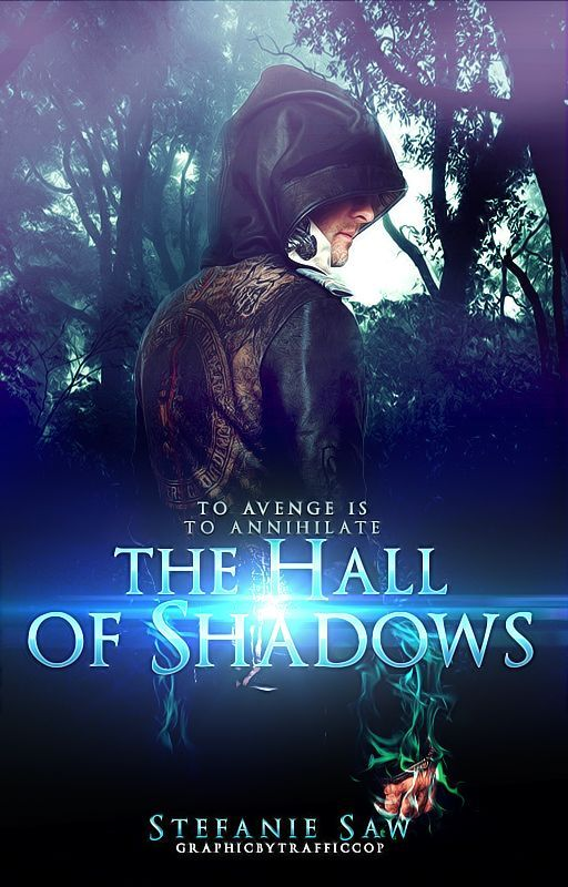 The Hall of Shadows [The Celestial Chronicles #2] [ Wattys2016 ] by seventhstar