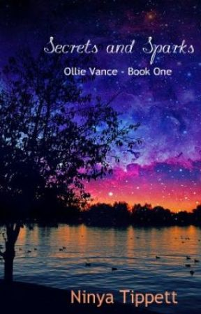 Ollie Vance - Book One: Secrets and Sparks by ninyatippett