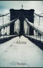 Alone by Aoijun