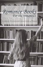 Romance Books by Behind_The_Camera