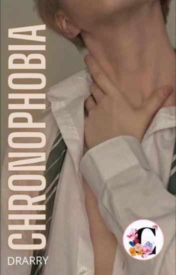 Chronophobia    Drarry