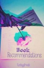 My Book Recommendations by FunkyyFreak