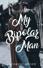 My Bipolar Man [Styles AU] by littlemozza