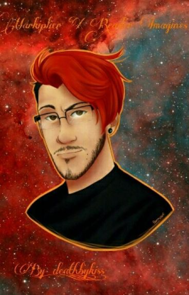 Markiplier x reader imagines