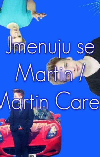 |Jmenuju se Martin|-Martin Carev