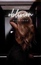 ❝ oblivion ❞ hayes grier [1] by skambaby