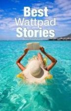 Best Wattpad Stories by born_confused2101