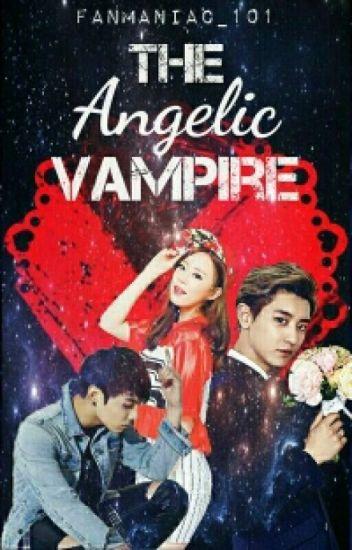 The Angelic Vampire