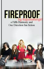Fireproof // 1d+5h by itzjustafangirl