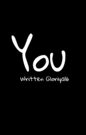 You  [ Harry Styles Fanfiction ] by Gloriya16