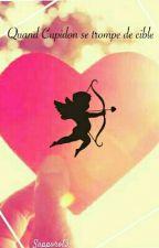 Quand Cupidon se trompe de cible by Sapporo13