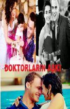 DOKTORLARIN AŞKI (ZEYKER) by eda_6237
