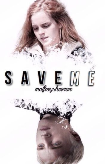 Save Me |Dramione||