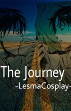 The Journey by -LesmaCosplay-