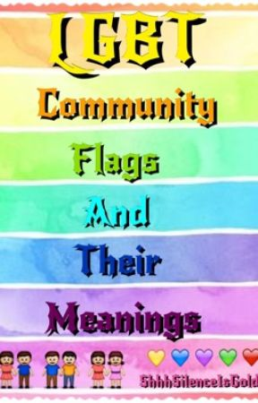 LGBTQ+  Community Flags and Their Meanings by lookalivemykilljoy