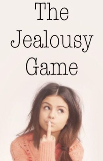 The Jealousy Game (Complete)