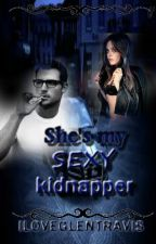 She's my sexy kidnapper by iloveglentravis