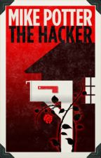 The Hacker by mdpotter55