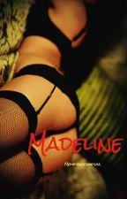 Madeline by MemoirsofaGeisha