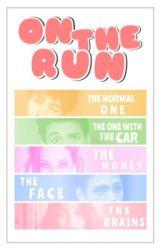On the Run by romanticising