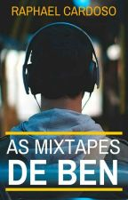 As Mixtapes De Ben by rrrrapha