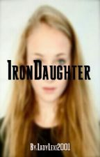 Iron Daughter (Amerika Kapitány& Vasember fanfiction) by LadyLexi2001