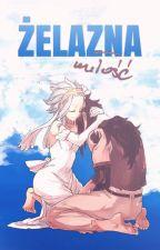 Żelazna Miłość by FairyTemiko