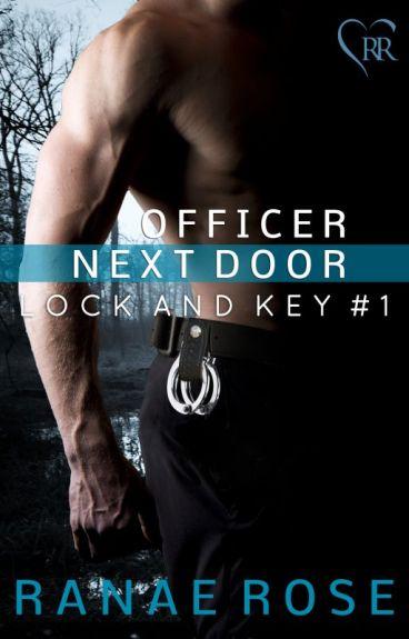 Officer Next Door (1st 3 Chapters)