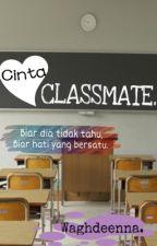 Cinta classmate by waghdeenna