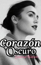 Corazón Oscuro by SaaraaWatson