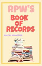 RPW'S Book of Records by Nayeommaganda
