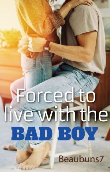 Forced to live with the bad boy: Book 1 Of The Pure Love Trilogy.