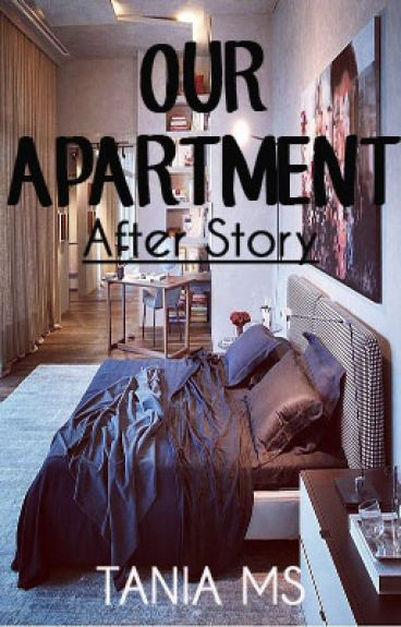 Our Apartment After Story