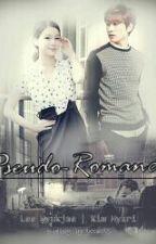 Pseudo Romance (Eunhyuk Fanfiction) by izzevil