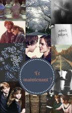 Et maintenant ? (Romione) by TheChosenOne99