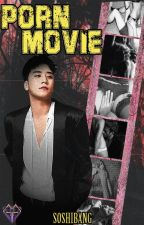 porn movie (Adaptacion Seungri) HOT -TERMINADA- by -SOSHIBANG-
