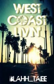 West Coast Livin' by SenseiPhazee