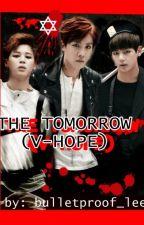 The tomorrow (v-hope: YAOI) by bulletproof_lee