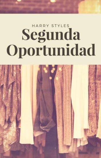 Segunda oportunidad | Harry Styles *edición*