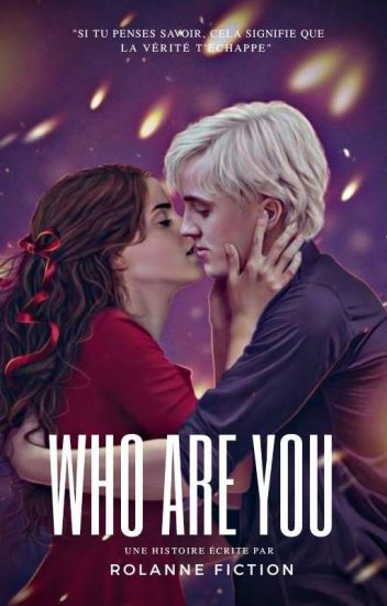 Who are you ? [Dramione] CORRIGÉ