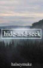 hide-and-seek//m.c. by haIseymuke