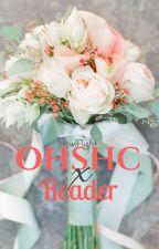 OHSHC x Reader by HowlFlight