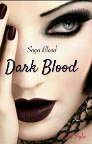 Dark Blood #wattys2016