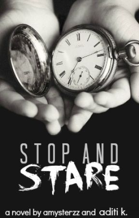 Stop and Stare (#Wattys2015) by dismaldaze