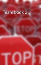 Team book 2 by AmberB29